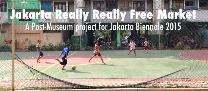 Jakarta Really Really Free Market