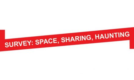 Survey: Space, Sharing, Haunting (1-30 Sep)