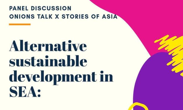 Panel Discussion – Alternative sustainable development in SEA : The people and land story