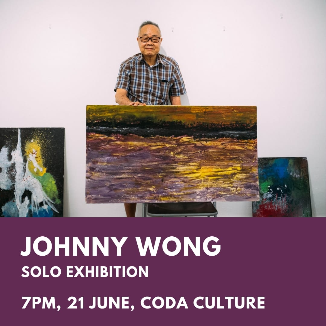 Johnny Wong: Solo Exhibition